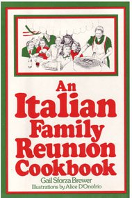 An Italian Family Reunion Cookbook