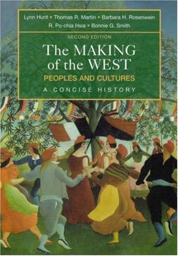 9780312439378: The Making of the West: Combined Version (Volumes I & II): Peoples and Cultures, A Concise History