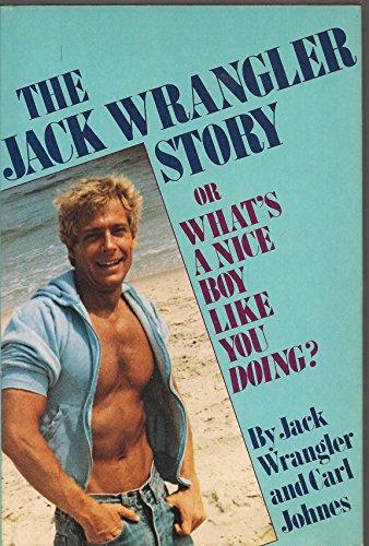 9780312439408: The Jack Wrangler Story