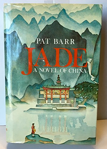 9780312439439: Jade: A Novel of China
