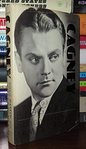 James Cagney: The Authorized Biography: Warren, Doug