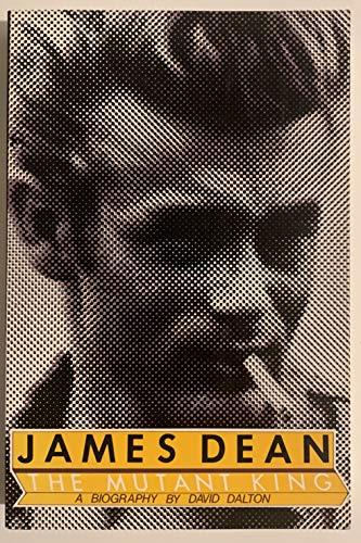 James Dean: The Mutant King: Dalton, David
