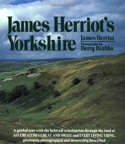 JAMES HERRIOT'S YORKSHIRE: Herriot, James