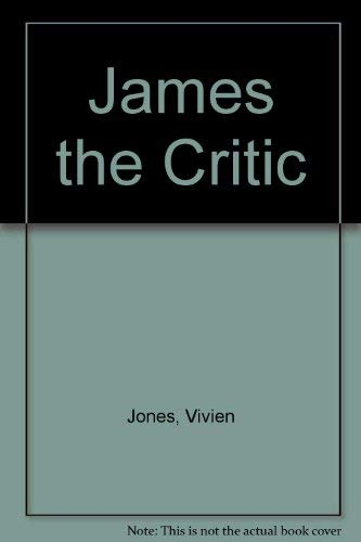 James the Critic (0312439881) by Vivien Jones