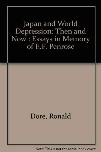 9780312440541: Japan and World Depression: Then and Now : Essays in Memory of E.F. Penrose
