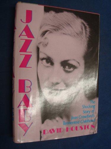 Jazz Baby Childhood: David Houston