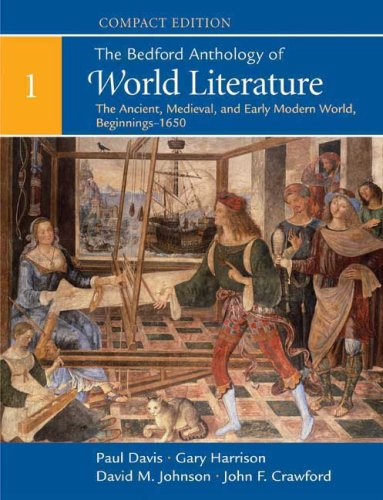 9780312441531: The Bedford Anthology of World Literature, Volume 1: The Ancient, Medieval, and Early Modern World, Beginnings-1650