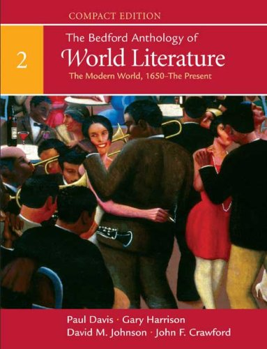9780312441548: The Bedford Anthology of World Literature, Compact Edition, Volume 2: The Modern World (1650-Present)