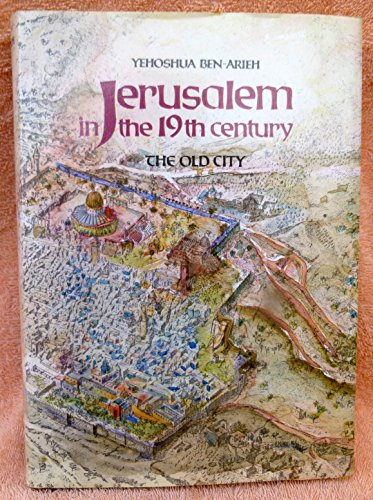 9780312441876: Jerusalem in the 19th Century: The Old City