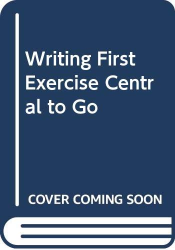 Writing First 3e & CDR Exercise Central: Kirszner, Laurie G.