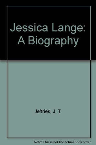 9780312442002: Jessica Lange: A Biography