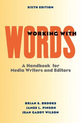 9780312442675: Working with Words: A Handbook for Media Writers and Editors