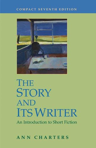 9780312442712: The Story And Its Writer: An Introduction to Short Fiction
