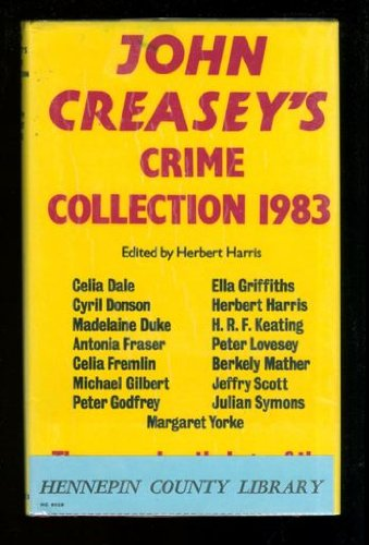 9780312442972: John Creasey's Crime Collection 1983: The Annual Anthology of the Crime Writers' Association