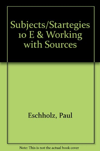 9780312443795: Subjects/Startegies 10 e & Working with Sources
