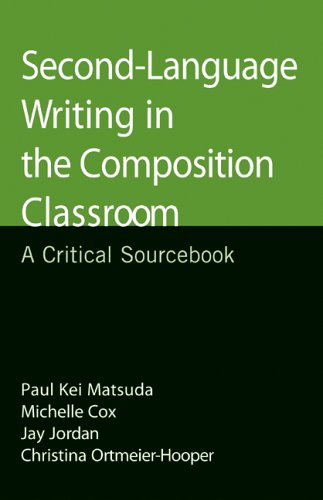 9780312444730: Second-Language Writing in the Composition Classroom: A Critical Sourcebook (Bedford/St. Martin's Professional Resources)
