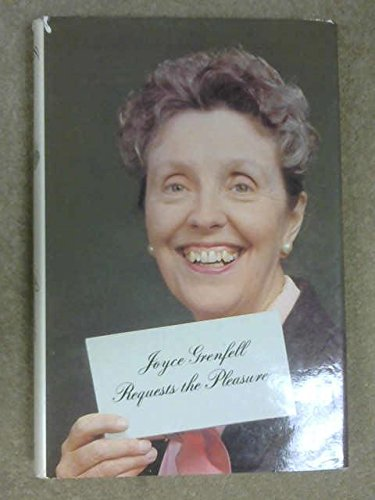 9780312445287: Joyce Grenfell requests the pleasure