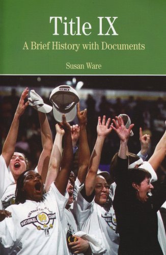 9780312445751: Title IX: A Brief History wtih Documents (The Bedford Series in History And Culture)