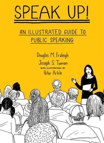 9780312445805: Speak Up: An Illustrated Guide to Public Speaking