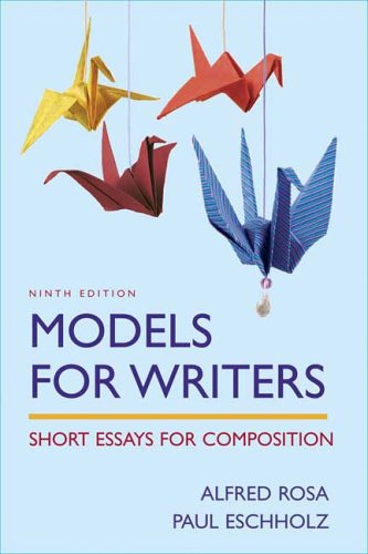 9780312446376: Models for Writers: Short Essays for Composition