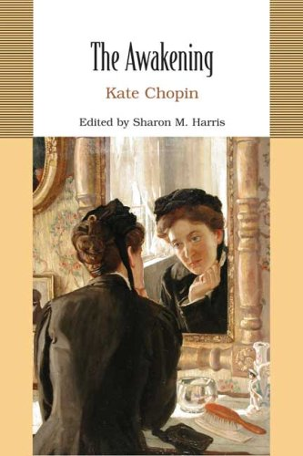 The Awakening (Bedford College Editions): Kate Chopin, Sharon