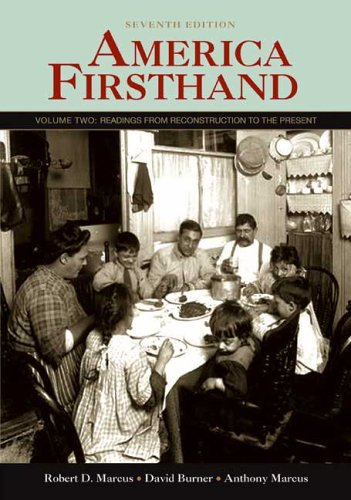 9780312446727: America Firsthand: Volume Two: Readings from Reconstruction to the Present