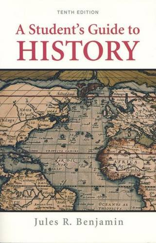 9780312446741: A Student's Guide to History
