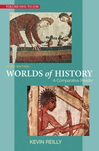 9780312446871: Worlds of History, Volume One: To 1550: A Comparative Reader