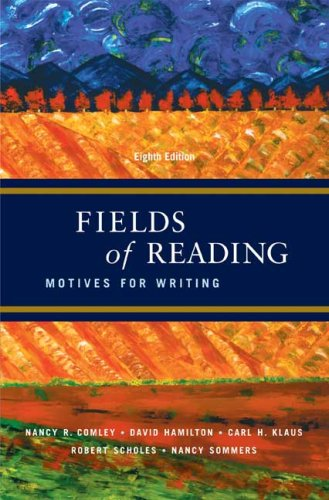 9780312446932: Fields of Reading: Motives for Writing
