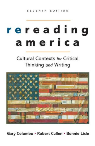 9780312447038: Rereading America: Cultural Contexts for Critical Thinking and Writing