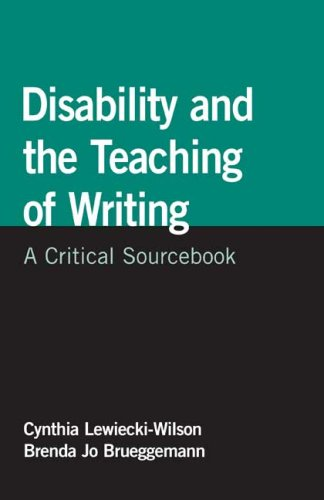 9780312447250: Disability and the Teaching of Writing: A Critical Sourcebook