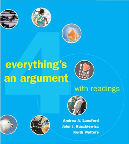 9780312447502: Everything's an Argument with Readings