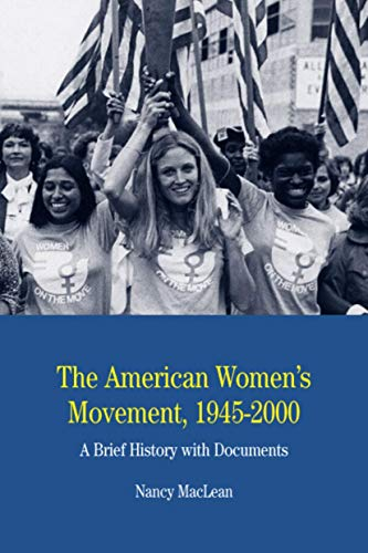 9780312448011: The American Women's Movement, 1945-2000: A Brief History with Documents (The Bedford Series in History and Culture)