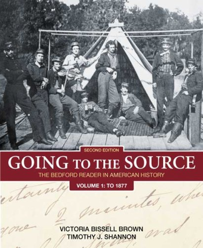9780312448226: Going to the Source, Volume 1: To 1877: The Bedford Reader in American History