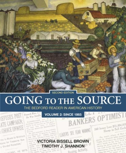 9780312448233: Going to the Source, Volume 2: Since 1865: The Bedford Reader in American History