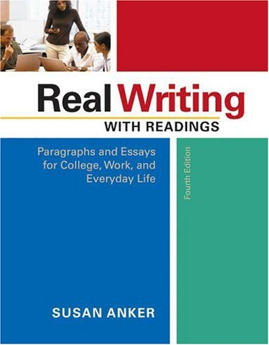 9780312448837: Real Writing with Readings: Paragraphs and Essays for College, Work, and Everyday Life