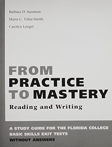 9780312449445: From Practice to Mastery Reading and Writing