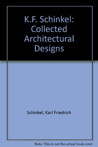 9780312449537: K.F. Schinkel: Collected Architectural Designs