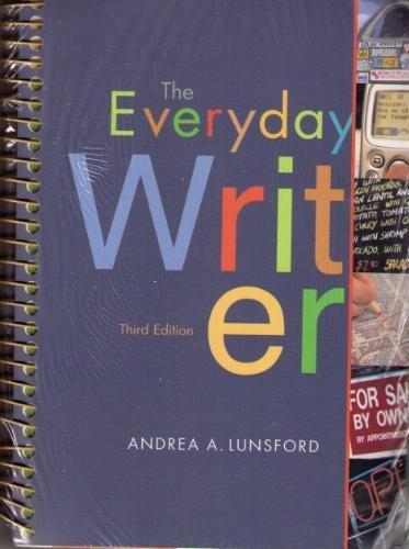 9780312450298: Everyday Writer 3e spiral & i-claim & ix visual exercises