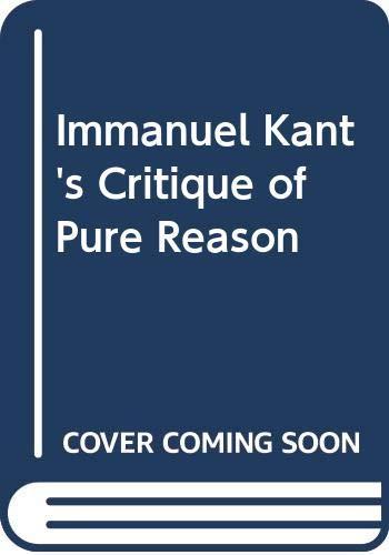 9780312450458: Immanuel Kant's Critique of Pure Reason
