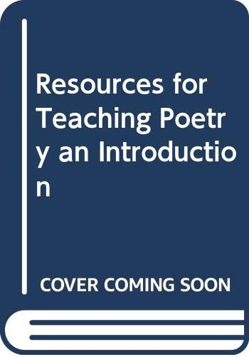 9780312450625: Resources for Teaching Poetry an Introduction