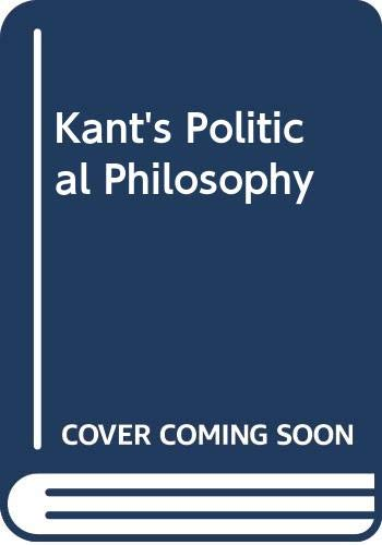 9780312450670: Kant's Political Philosophy