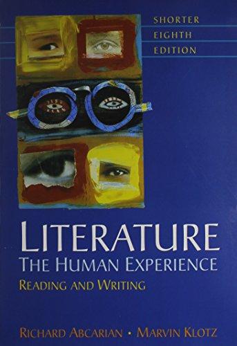 Literature Human Experience 8e Shorter & LiterActive: Richard Abcarian, Marvin