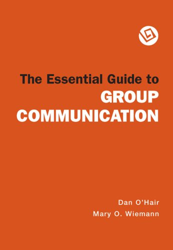 9780312451943: The Essential Guide to Group Communication