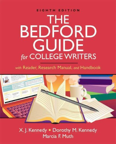 9780312452773: The Bedford Guide for College Writers with Reader, Research Manual, and Handbook