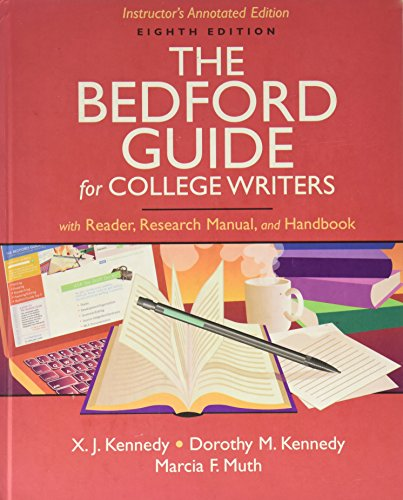 The Beford Guide for College Writers -: Dorothy M Kennedy