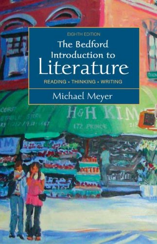 9780312452827: The Bedford Introduction to Literature: Reading, Thinking, Writing