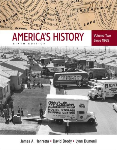 America's History, Vol. 2: Since 1865: Henretta, James A.,