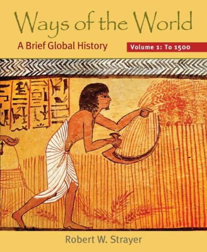9780312452889: Ways of the World, Volume I: To 1500: A Brief Global History