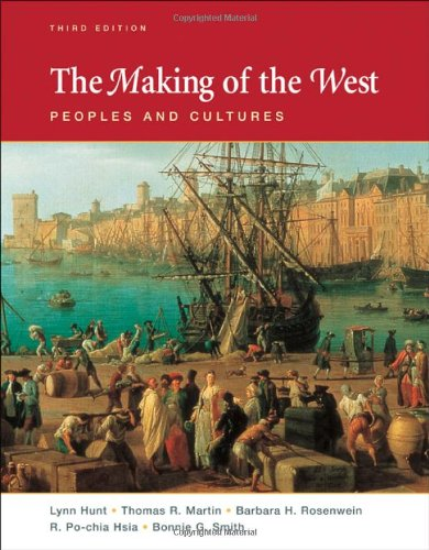9780312452940: The Making of the West, Combined Volume: Peoples and Cultures
